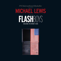 Michael Lewis Flash Boys Review the High Frequency Trading book